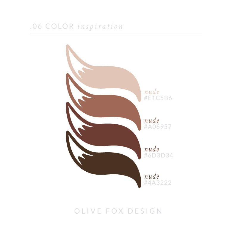 "The words ""Color Inspiration"" in the top left. Four skintone colors in the shape of the Olive Fox Design tail logo, each with the title nude and the respective hex code listed."
